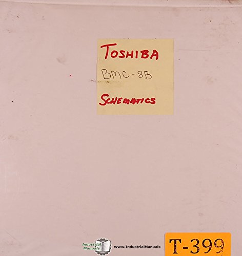 Toshiba BMC8B, Milling Machine Schematics Circuits and Electrical Parts Manual