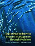 img - for Elizabeth McKinney Lieux: Exploring Food Service Systems Management Through Problems (Paperback); 2007 Edition book / textbook / text book