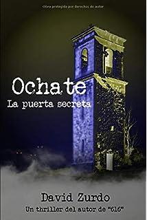 OCHATE. REALIDAD Y LEYENDA DEL PUEBLO MALDITO MILENIO 1 Milenio ...