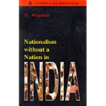 Nationalism without a Nation in India