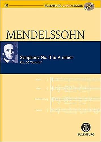 """Ebook à téléchargement gratuit pour kindleSymphony No. 3 in A Minor Op. 56 """"Scottish Symphony"""": Eulenburg Audio+Score Series FB2"""