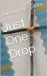Just One Drop (Holiday Series Book 4)