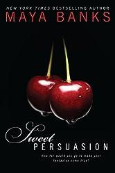 Sweet Persuasion (Sweet Series Book 2)