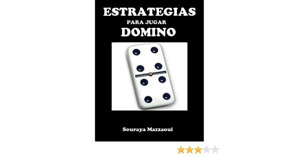 Estrategias para jugar dominó: A jugar bien y a ganar! eBook ...