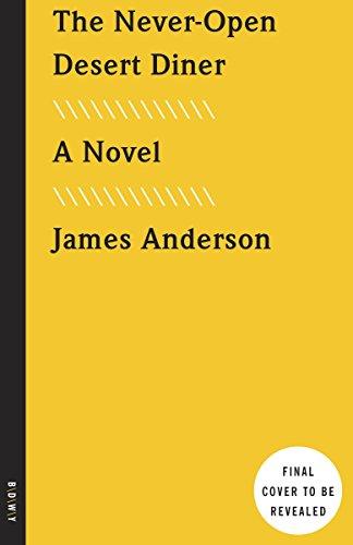 The-Never-Open-Desert-Diner-A-Novel