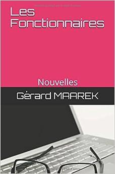 Les Fonctionnaires: Nouvelles (French Edition)