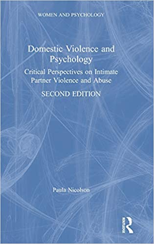 Domestic Violence and Psychology: A Critical Perspective (Women and Psychology)