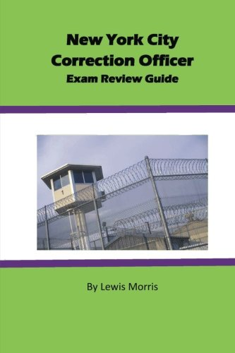 Pdf Test Preparation New York City Correction Officer Exam Review Guide