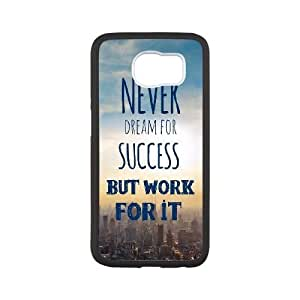 Samsung Galaxy S6 Cell Phone Case Black_quotes dream success work for it2 FY1520975
