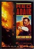 Red Adair: An American Hero