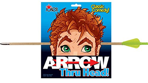 Arrow Thru Head - Penetrating Comedy!