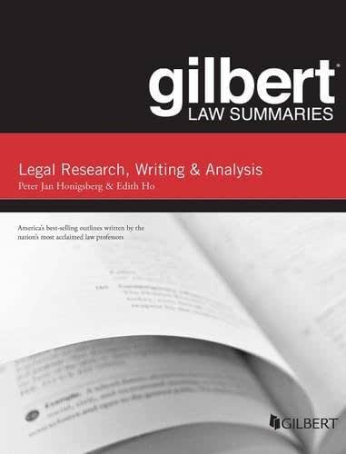 Gilbert Law Summary on Legal Research Writing and Analysis (Gilbert Law Summaries)
