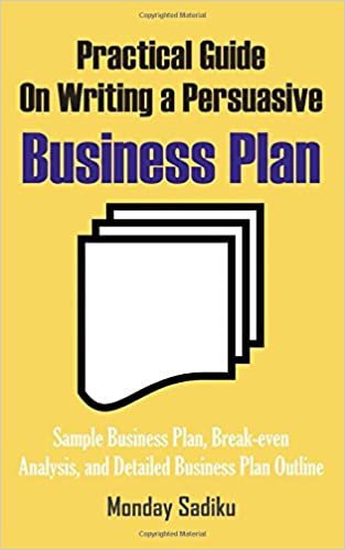 amazon practical guide on writing a persuasive business plan