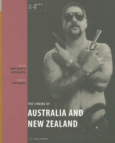 The Cinema of Australia and New Zealand (24 Frames) Geoff Mayer