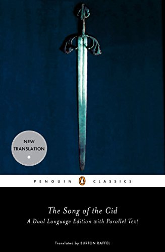 The Song of the Cid (Penguin Classics) A Dual-Language Edition with Parallel Text by Penguin Classics