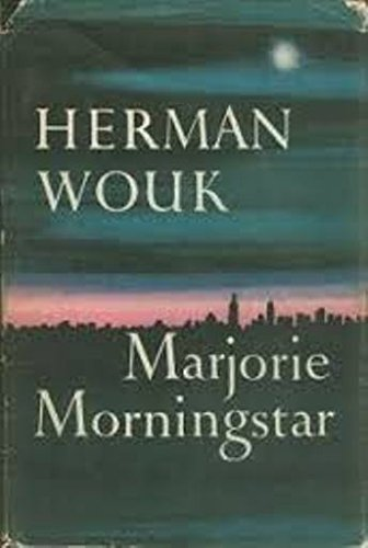 Marjorie Morningstar (1955) (Book) written by Herman Wouk