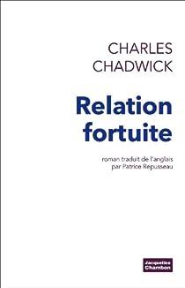 Relation fortuite par Chadwick