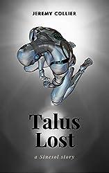 Talus Lost: A Sinesol Story