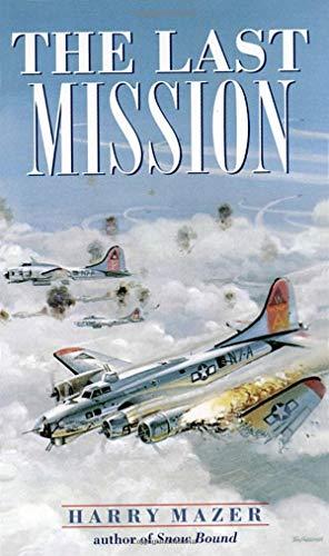 (The Last Mission (Laurel-Leaf Historical Fiction))
