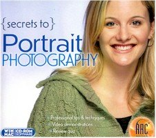 High Quality Portraits (High Quality Arc Media Portrait Photography Secrets Video Photography Software Windows Macintosh 16X Cd-Rom)