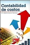 img - for Contabilidad De Costos. El Precio Es En Dolares book / textbook / text book