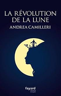La révolution de la Lune par Camilleri