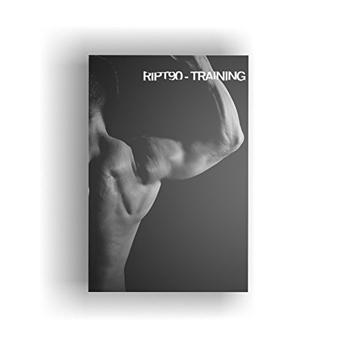 RIPT90: Get Ripped in 90 Days