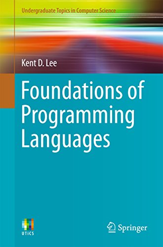 Download Foundations of Programming Languages (Undergraduate Topics in Computer Science) Pdf