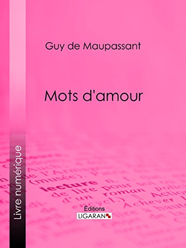 Amazoncom Mots Damour French Edition Ebook Guy De