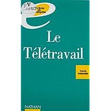 Le Télétravail : vers l'entreprise de demain (French Edition)