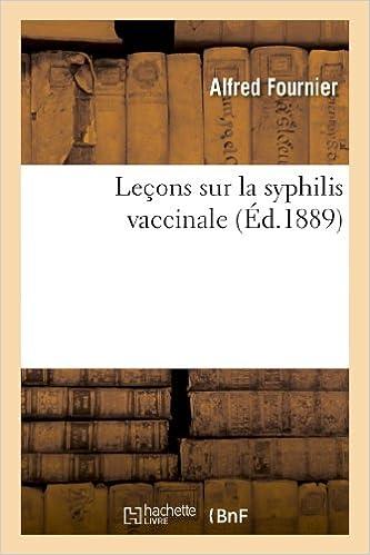 En ligne Leçons sur la syphilis vaccinale pdf, epub ebook