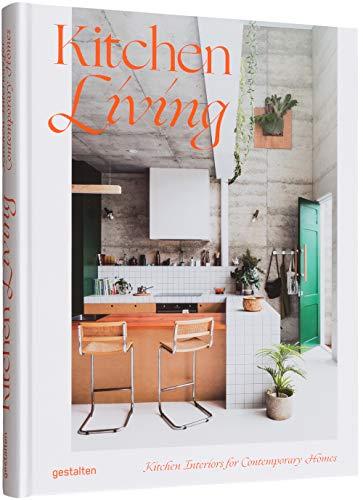 Kitchen Living - Kitchen Living: Kitchen Interiors for Contemporary Homes
