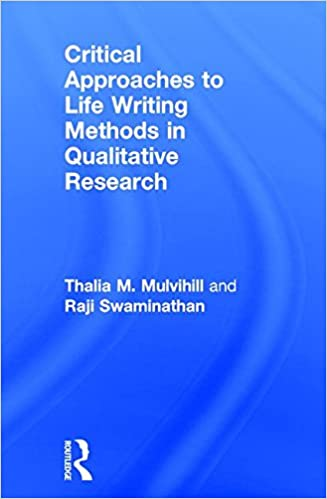 Book Critical Approaches to Life Writing Methods in Qualitative Research