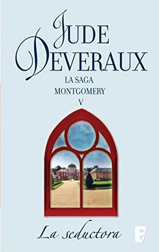 La seductora (La saga Montgomery 7): LA SAGA MONTGOMERY V ...