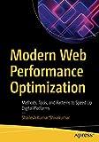 Modern Web Performance Optimization: Methods, Tools, and Patterns to Speed Up Digital Platforms