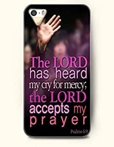 The Lord Has Heard My Cry Mercy; The Lord Accepts My Prayer Psalms 6:9 - Bible Verses - iPhone 5 / 5s Hard Back Plastic