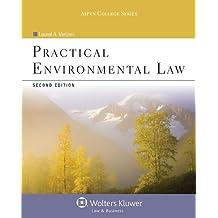 Practical Environmental Law (Aspen College Series)