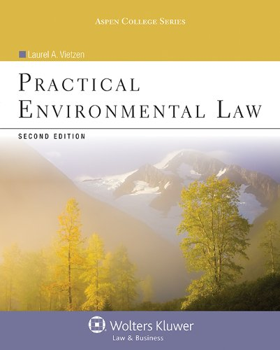 Practical Environmental Law (Aspen College Series)