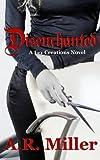 Disenchanted, A. R. Miller, 0991493303