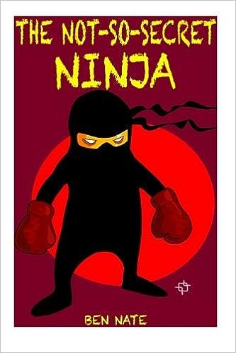 The Not-So-Secret Ninja: Kids Books, Ninja Books For Kids ...