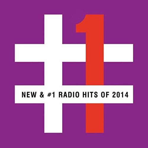 New & #1 Radio Hits Of 2014