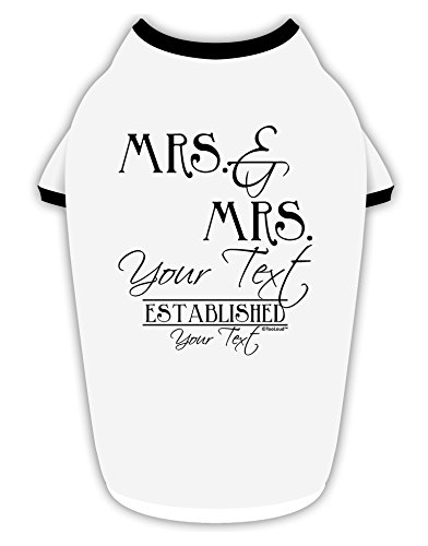 TooLoud Personalized Lesbian Mrs and Mrs -Name- Established -Date- Design Cotton Dog Shirt White with Black Large (Customize Dog Shirts)