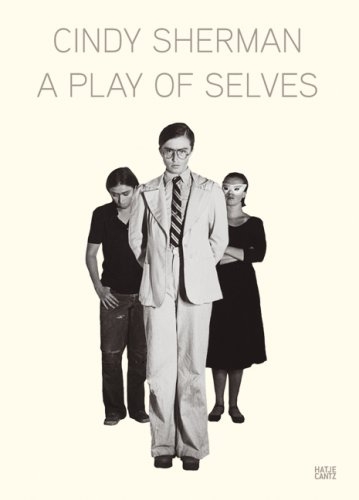 Download Cindy Sherman: A Play of Selves pdf
