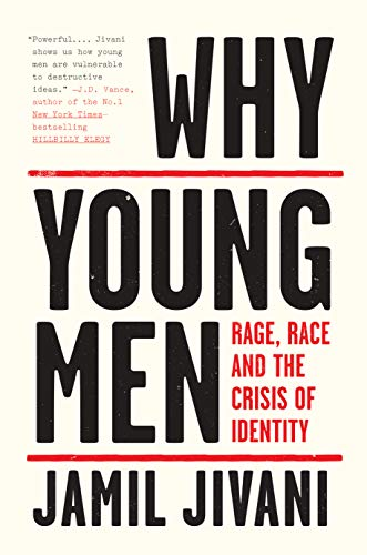 Pdf Social Sciences Why Young Men: Rage, Race and the Crisis of Identity