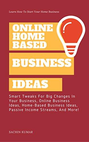 Amazon Com Online Home Based Business Ideas Smart Tweaks For Big