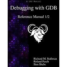 Debugging with GDB - Reference Manual 1/2