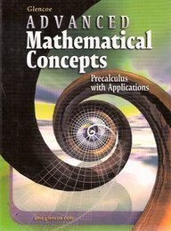 Advanced Mathematical Concepts: Precalculus with Applications, Student Edition 6th (sixth) by McGraw-Hill Education (2003) Hardcover pdf