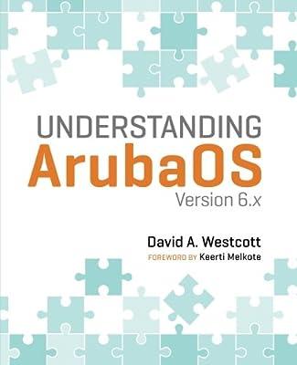 Understanding ArubaOS: Version 6.x