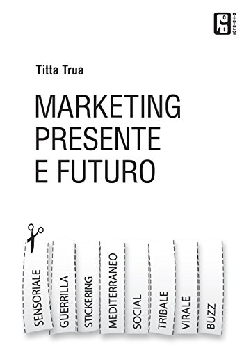 marketing-presente-e-futuro-guerrillavirale-stickering-tribale-social-e-tutto-luniverso-del-marketin