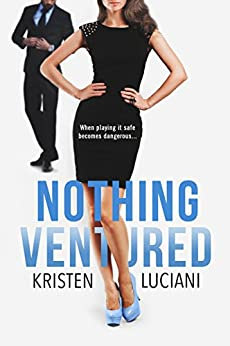 Nothing Ventured by [Luciani, Kristen]